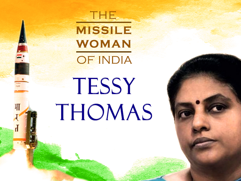 Tessy Thomas - Missile woman of India